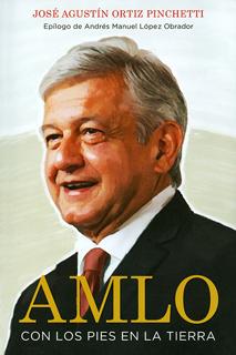 AMLO CON LOS PIES EN LA TIERRA