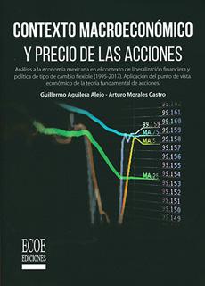 CONTEXTO MACROECONOMICO Y PRECIO DE LAS ACCIONES
