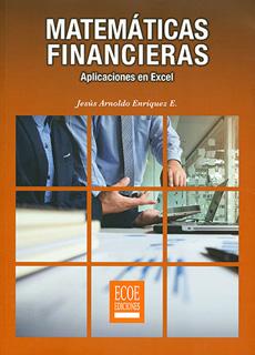 MATEMATICAS FINANCIERAS. APLICACIONES EN EXCEL