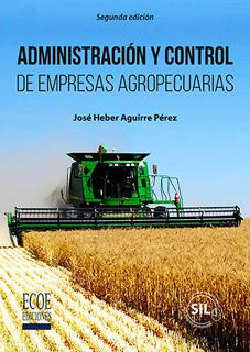ADMINISTRACION Y CONTROL DE EMPRESAS AGROPECUARIAS
