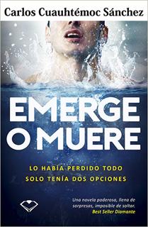EMERGE O MUERE