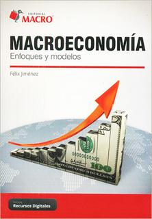 MACROECONOMIA: ENFOQUES Y MODELOS