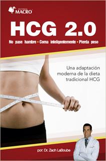HCG 2.0: UNA ADAPTACION MODERNA DE LA DIETA TRADICIONAL HCG