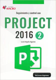 SEGUIMIENTO Y CONTROL CON PROJECT 2016 - 2