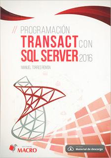 PORGRAMACION TRANSACT CON SQL SERVER 2016