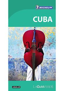CUBA: LA GUIA VERDE
