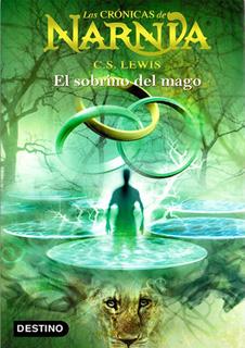 LAS CRONICAS DE NARNIA 1: EL SOBRINO DEL MAGO...
