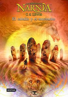 LAS CRONICAS DE NARNIA 3: EL CABALLO Y EL MUCHACHO (PASTA SUAVE)