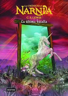 LAS CRONICAS DE NARNIA 7: LA ULTIMA BATALLA (PASTA SUAVE)