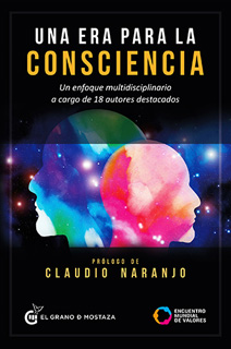 UNA ERA PARA LA CONSCIENCIA: UN ENFOQUE...