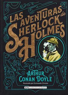 LAS AVENTURAS DE SHERLOCK HOLMES (ILUSTRADO)