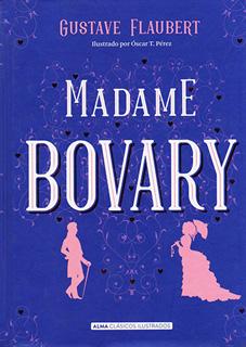 MADAME BOVARY (ILUSTRADO)
