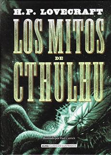 LOS MITOS DE CTHULHU (ILUSTRADO)