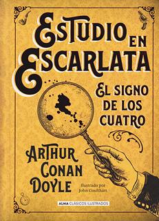 ESTUDIO EN ESCARLATA: EL SIGNO DE LOS CUATRO...