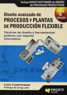 DISEÑO AVANZADO DE PROCESOS Y PLANTAS DE PRODUCCION FLEXIBLE