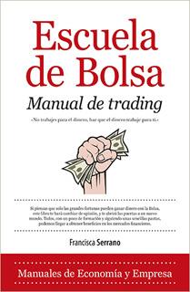 ESCUELA DE BOLSA: MANUAL DE TRADING