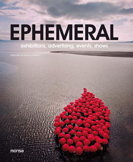 EPHEMERAL: EXHIBITIONS, ADVERTISING, EVENTS, SHOWS (BILINGUE)