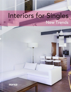 INTERIORS FOR SINGLES: NEW TRENDS (BILINGUE)