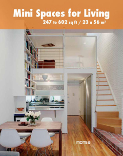MINI SPACES FOR LIVING: 247 TO 602 SQ FT - 23 A 56 M2 (BILINGUE)
