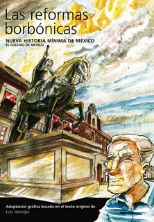 NUEVA HISTORIA MINIMA DE MEXICO: LAS REFORMAS...