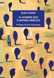 EL HOMBRE QUE PLANTABA ARBOLES