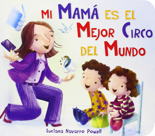 MI MAMA ES EL MEJOR CIRCO DEL MUNDO