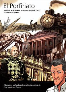 NUEVA HISTORIA MINIMA DE MEXICO: EL PORFIRIATO