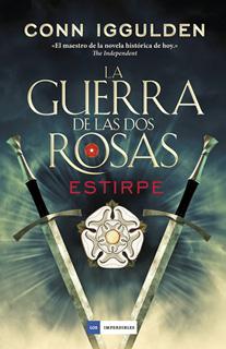 LA GUERRA DE LAS DOS ROSAS VOL. 3: ESTIRPE