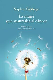 LA MUJER QUE SUSURRABA AL CANCER