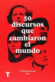50 DISCURSOS QUE CAMBIARON EL MUNDO