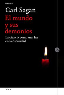 EL MUNDO Y SUS DEMONIOS: LA CIENCIA COMO UNA LUZ...