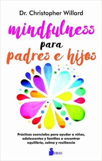 MINDFULNESS PARA PADRES E HIJOS