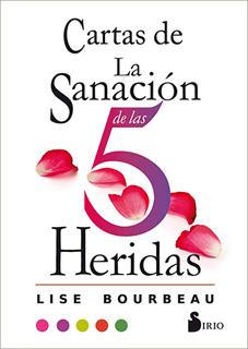 CARTAS DE SANACION DE LAS 5 HERIDAS