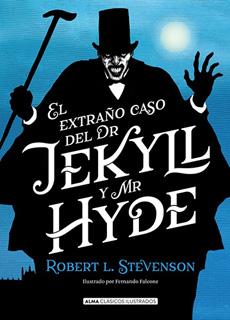 EL EXTRAÑO CASO DEL DR. JEKYLL Y MR. HYDE...
