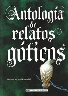 ANTOLOGIA DE RELATOS GOTICOS (ILUSTRADO)