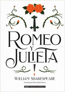 ROMEO Y JULIETA (ILUSTRADO)