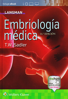 LANGMAN: EMBRIOLOGIA MEDICA (INCLUYE EBOOK)