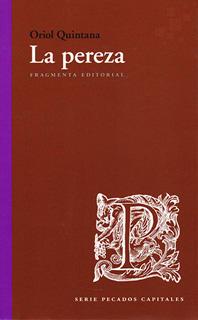 LA PEREZA (SERIE PECADOS CAPITALES)