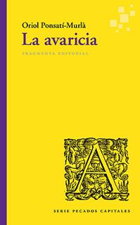 LA AVARICIA (SERIE PECADOS CAPITALES)
