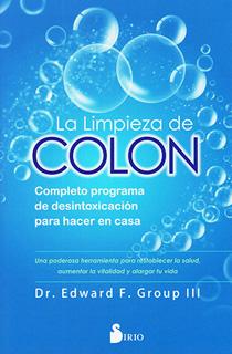 LA LIMPIEZA DE COLON: COMPLETO PROGRAMA DE...