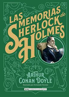 LAS MEMORIAS DE SHERLOCK HOLMES (ILUSTRADO)