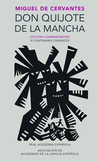 DON QUIJOTE DE LA MANCHA (EDICION CONMEMORATIVA)