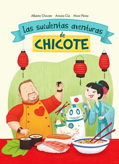 LAS SUCULENTAS AVENTURAS DE CHICOTE