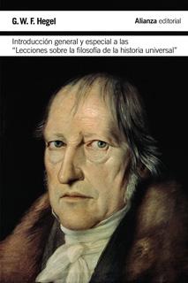 INTRODUCCION GENERAL Y ESPECIAL A LAS LECCIONES SOBRE LA FILOSOFIA DE LA HISTORIA UNIVERSAL