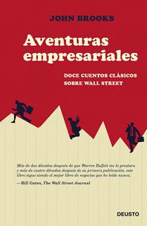AVENTURAS EMPRESARIALES: DOCE CUENTOS CLASICOS DEL MUNDO DE WALL STREET