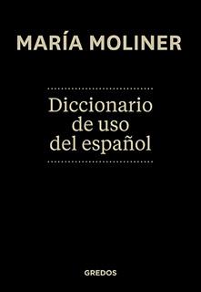 DICCIONARIO DE USO DEL ESPAÑOL