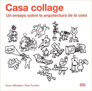 CASA COLLAGE: UN ENSAYO SOBRE LA ARQUITECTURA DE...