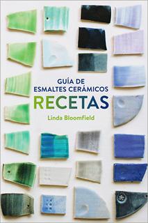 GUIA DE ESMALTES CERAMICOS : RECETAS
