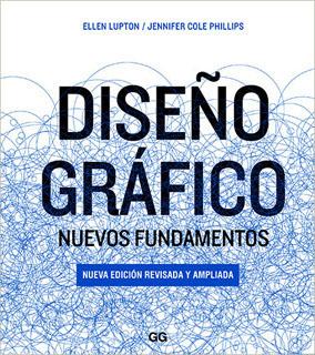 DISEÑO GRAFICO: NUEVOS FUNDAMENTOS (EDICION...