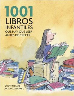 1001 LIBROS INFANTILES QUE HAY QUE LEER